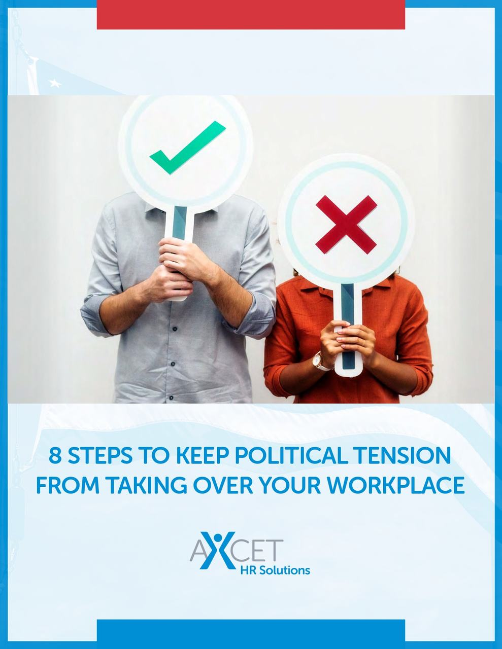 8 Steps to Keep Poltical Tension from Taking Over Your Workplace