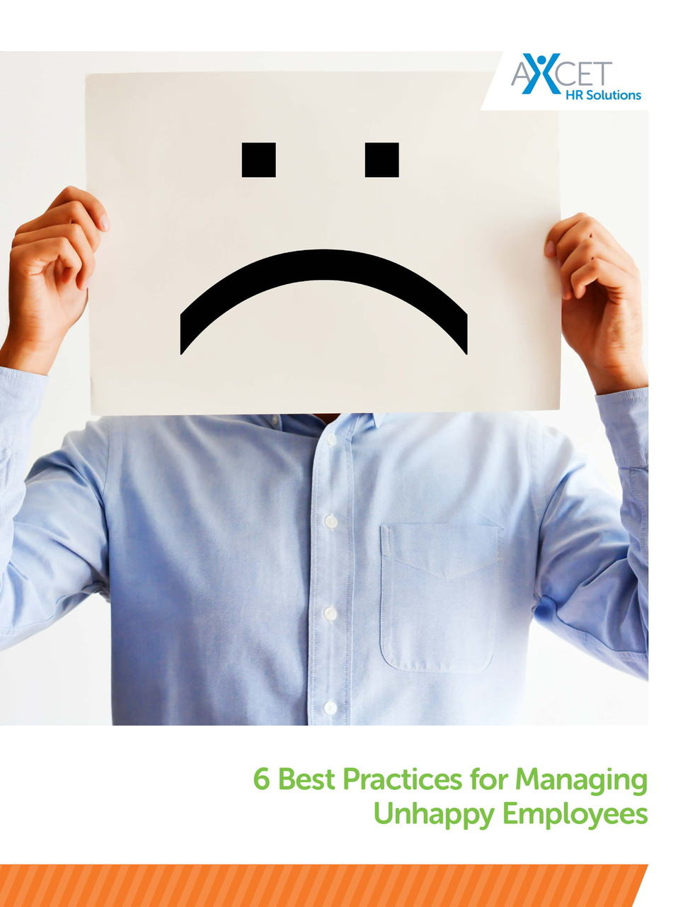 6 Best Practices for Managing Unhappy Employees