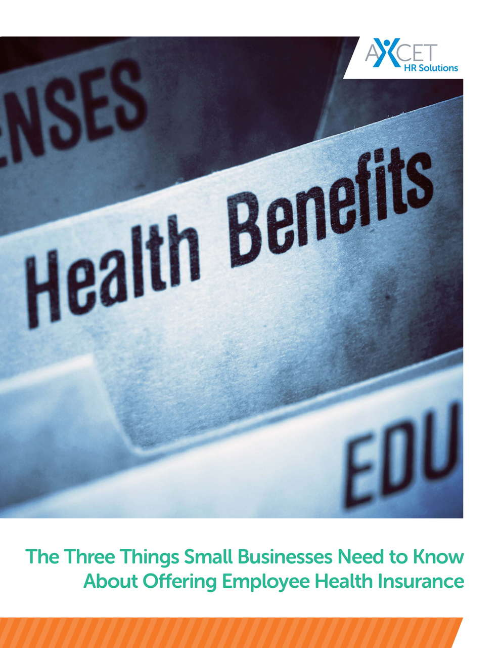 The Three Things Small Businesses Need to Know About Offering Employee Health Insurance - cover